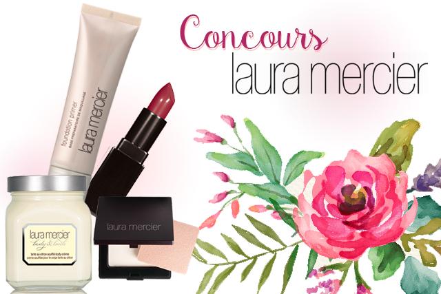 Concours #1 : Laura Mercier !