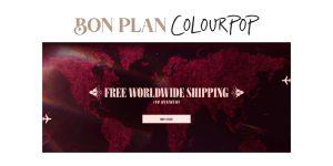 BON PLAN Colourpop