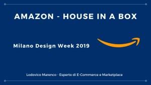 Amazon House in a Box – Milano Design Week 2019