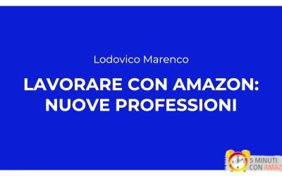 Lavorare con Amazon – Nuove professioni