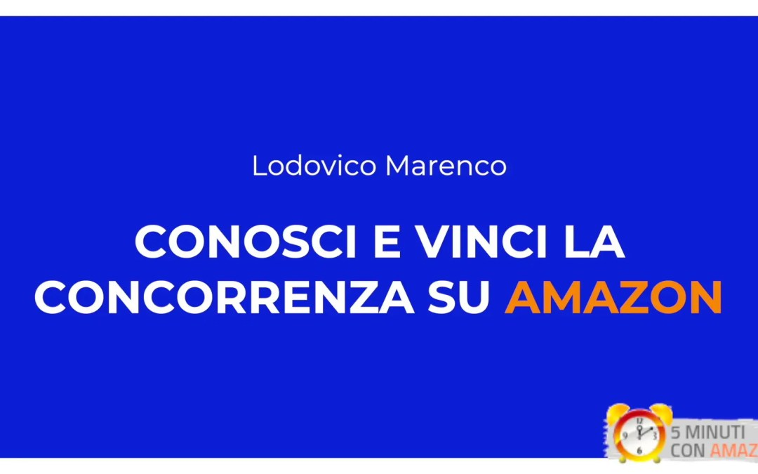 Analizzare e vincere la concorrenza su Amazon