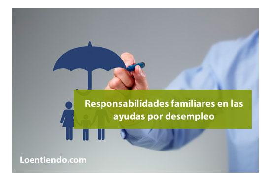 Responsabilidades familiares en las ayudas por desempleo
