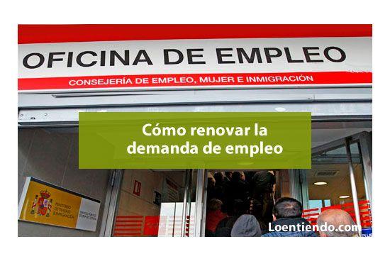 Cómo renovar la demanda de empleo paso a paso