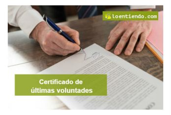 El certificado de últimas voluntades