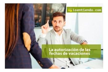 Autorización de las fechas de vacaciones