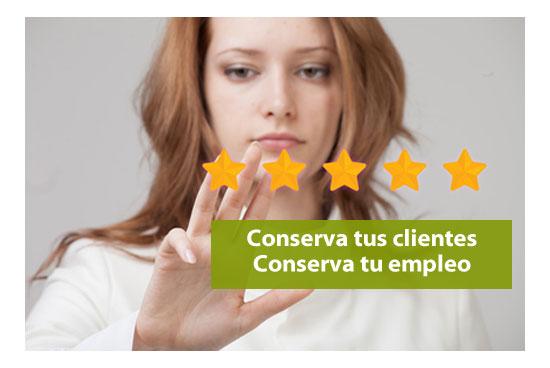 Conserva tus clientes y conservarás tu empleo