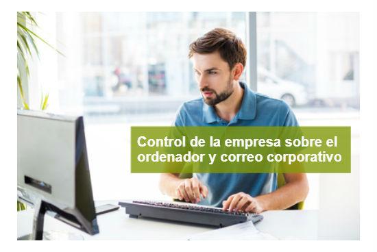 Control de la empresa del uso del ordenador y correo corporativo