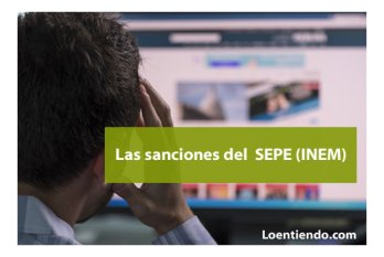 Sanciones del Servicio Público de Empleo (SEPE INEM)