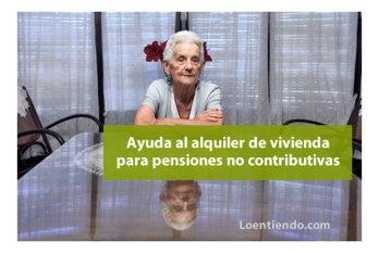 Ayudas al alquiler de vivienda para pensiones no contributivas