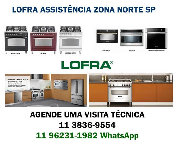 Assistência Fogão Lofra Zona Norte