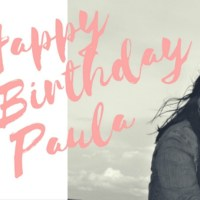 ¡POST EXTRA¡ HAPPY BIRTHDAY PAULA¡