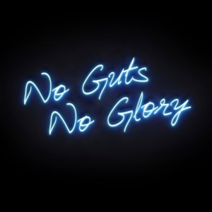 No Guts No Glory neon sign print