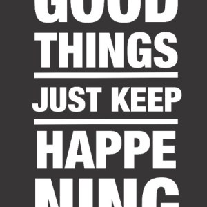 Good Things Typography Print