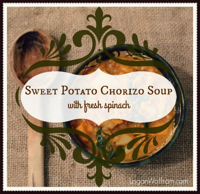 Sweet Potato Chorizo Soup - Logan Wolfram