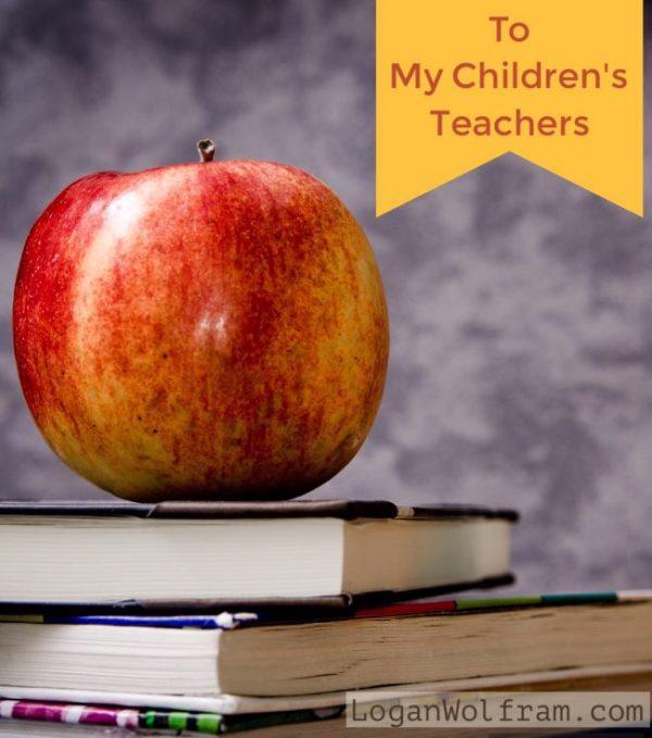 to my children's teachers