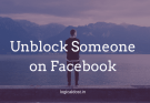 Facebook Par Kisi Ko Unblock Kaise Kare