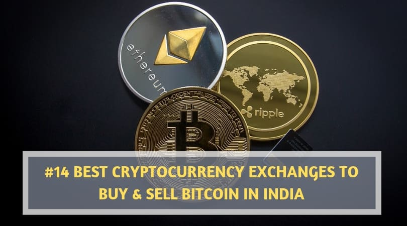 #14 Best Cryptocurrency Exchanges to buy & sell Bitcoin in India 2020