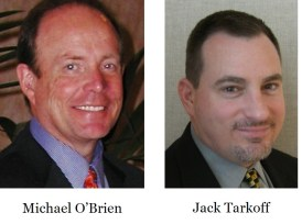 Michael O'Brien and Jack Tarkoff