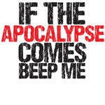 buffy - if the apocalypse comes beep me tee