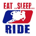 Eat Sleep ride 2013