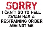 sorry I can't go to hell