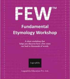 The Logophilia Fundamental Etymology Workshop Book