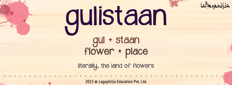 Meaning of Gulistaan