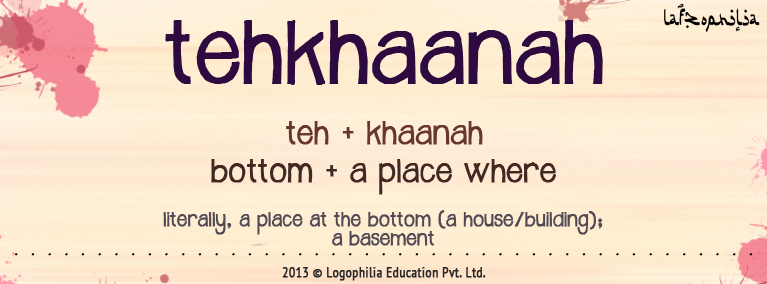 Meaning of tehkhaanah
