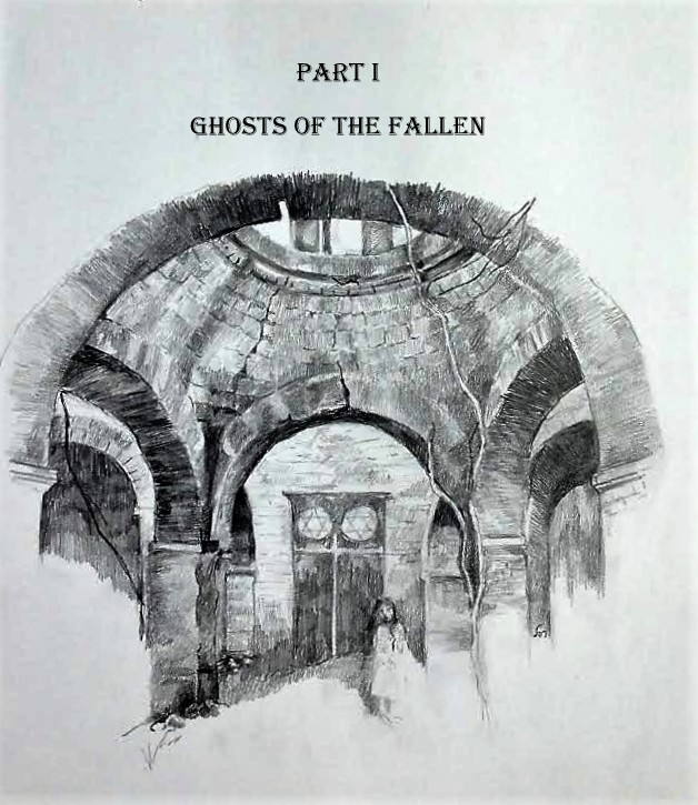 Ghosts of the Fallen- Part I