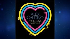 Alex Gaudino feat Maxine Ashley – I'm In Love (I Wanna Do It)