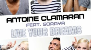 Antoine Clamaran feat Soraya Arnelas - Live Your Dreams (Radio Edit)
