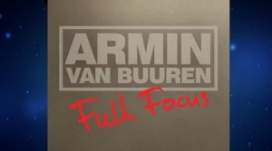 Armin Van Buuren - Full Focus (ASOT 462 RIP)