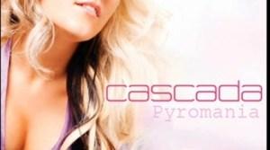 Cascada - Pyromania (Radio Edit)