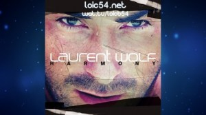 Laurent Wolf feat Anne Lyse Péraud - World Is Wonderful