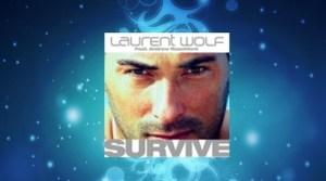 Laurent Wolf - Survive (Radio Edit - Fun Rip)
