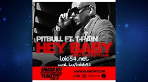 Pitbull feat T-Pain - Hey Baby (Drop It To The Floor)(Club Mix)