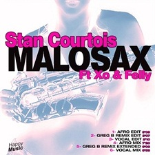 Stan Courtois feat Xo & Felly - Malosax (Greg B Remix extended)