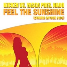 Kicken Vs Yasca Presents Nado - Feel The Sunshine