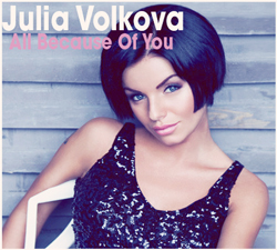 Julia Volkova - All Because of You