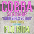 Cobra Starship Good Girls Go Bad