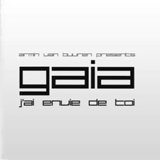 Armin Van Buuren pres Gaia - J'ai Envie De Toi