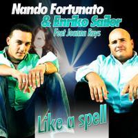 Nando Fortunato & Enriko Sailor feat Joanna Rays - Like A Spell