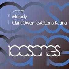 Clark Owen feat Lena Katina (ex. t.A.T.u) - Melody