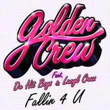 Golden Crew feat. Dalvin & Lucyl Cruz - Fallin 4 U