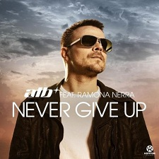 ATB feat Ramona Nerra - Give Up
