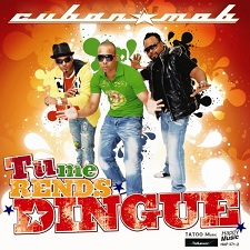 Cuban M.O.B - Tu Me Rends Dingue