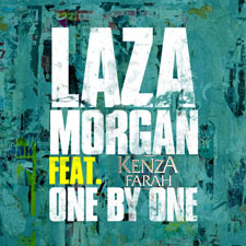 Laza Morgan feat Kenza Farah - One By One (Version Francophone)