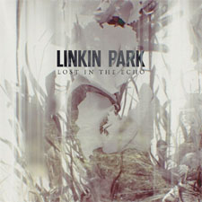 Linkin Park - Lost In The Echo