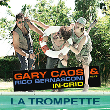 Gary Caos & Rico Bernasconi feat In-Grid - La Trompette (Club Mix) (WTF - Da Bop French Version)