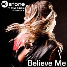 CJ Stone Feat Anna Turska & Sherlock - Believe Me